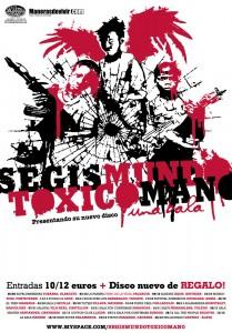 Conciertos de Segismundo Toxicómano presentando nuevo disco Una Bala